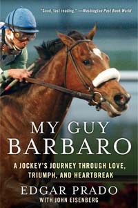 Edgar Prado book My Guy Barbaro